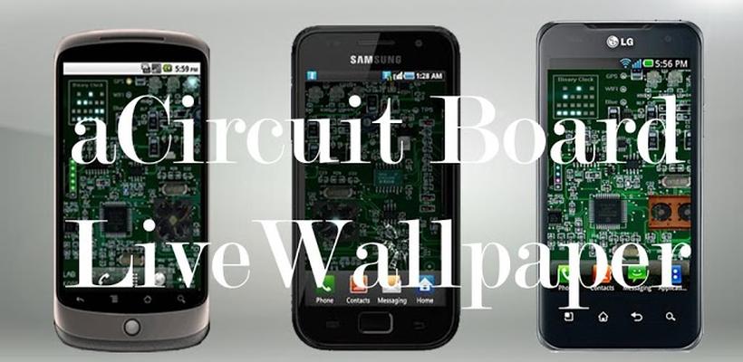 Acircuit Board Live Wallpaper Android Free Download Acircuit Board