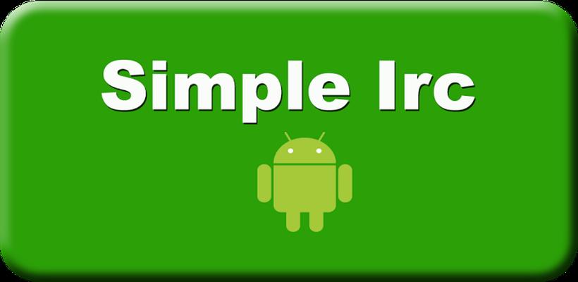 Simple Irc 1 1 0 Android APK dosyalarını ücretsiz olarak indir