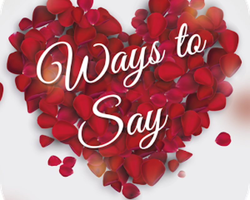 Image result for Ways To Say I Love You app