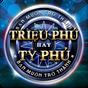 Triệu Phú Hay Tỷ Phú - Trieu Phu Hay Ty Phu 1.0.2