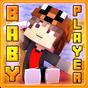 BabyPlayer Addon for Minecraft 1.0