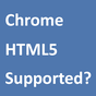 HTML5 Supported for Chrome? 1.5.13
