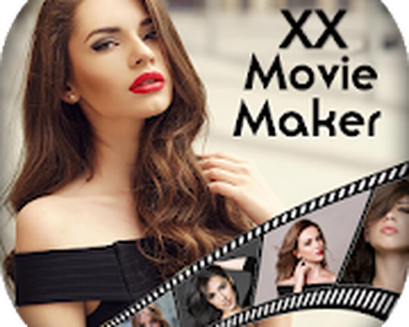 Tải miễn phí APK XX Video Maker 2018 - XX Movie Maker 2018 2