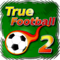 True Football 2 v2.10.1 APK