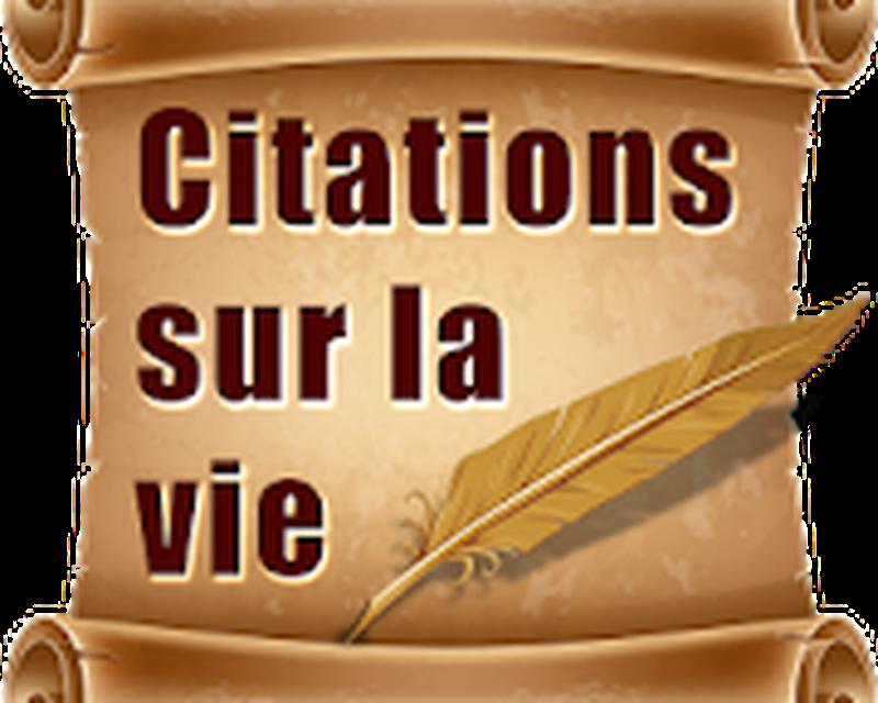 Citations Sur La Vie Proverbes Android Télécharger