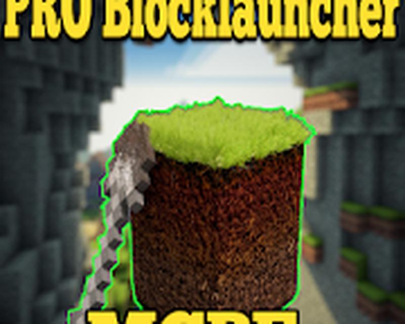 PRO Blocklauncher Minecraft PE 2 2 Android - Tải