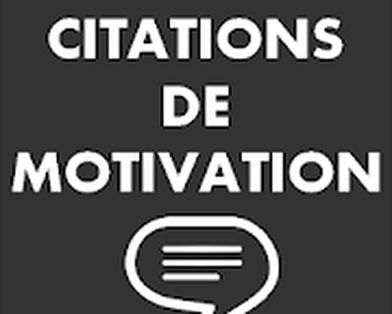 Citations De Motivation En Français Android Télécharger