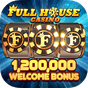 Full House Casino - Free Slots 1.2.78