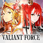 Valiant Force 1.34.1