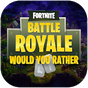 Game Would you rather for Battle Royale 1.0