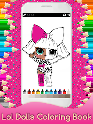 Coloring Surprise Dolls Lol For Kids Android Free Download
