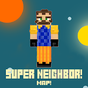 Super neighbor Map  for MCPE!  APK