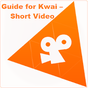 Guide for Kwai – Short Video - Followers tips 1.0