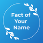 Fact of Your Name - Name Meaning 1.0