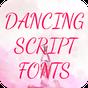 Dancing Script Font for FlipFont , Cool Fonts Text