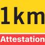 Attestation + 1km (vol d'oiseau)