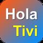 Hola Tivi - Xem Mọi Lúc, Mọi Nơi 1.0