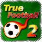True Football 2 2.10.5
