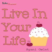 Novel Cinta Live In Your Life