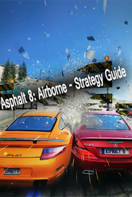 Baixar Guide For Asphalt 8 Airborne 1 8 APK Android grátis