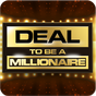 Deal To Be A Millionaire 1.3.4