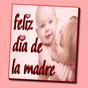 Felicitaciones día de la madre
