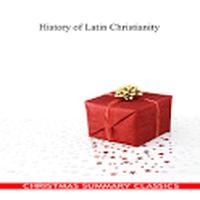 Ícone do HISTORY OF LATIN CHRISTIANITY