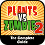 Plants vs Zombies 2 Guide 1.0 APK