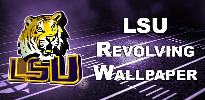 LSU Revolving Wallpaper Android - Free