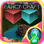 Fancy Craft 2 0.0.3 APK
