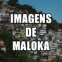 Frases de Maloka em Imagens - Imagens de Maloka  APK