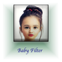 Baby Filter : Baby Photo
