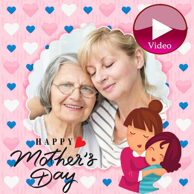 Image 1 of Happy Mother's Day Video Maker