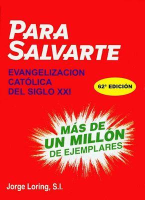 Image 8 of Para Salvarte - Jorge Loring