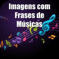 Ícone do apk Imagens com Frases de Músicas